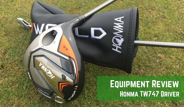 Honma Tour World TW747 Driver Review
