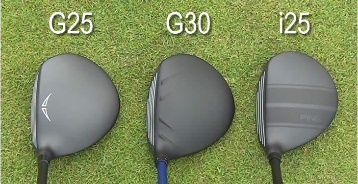 Ping G25 G30 i25 Fairway Comparison
